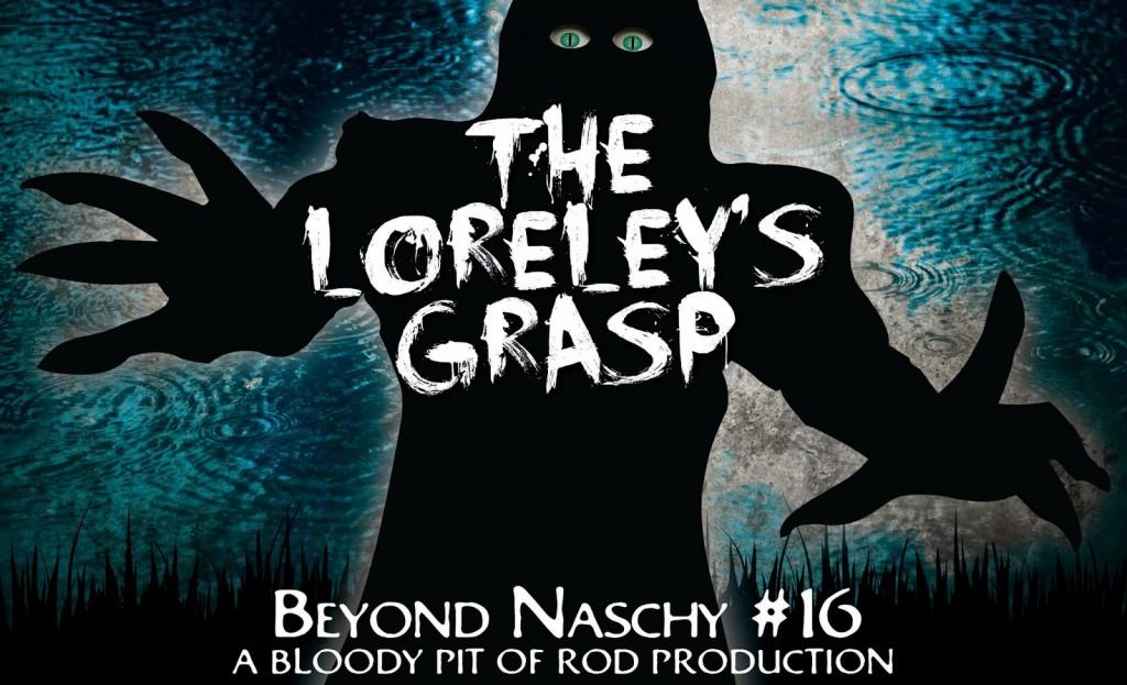 The Loreley's Grasp2